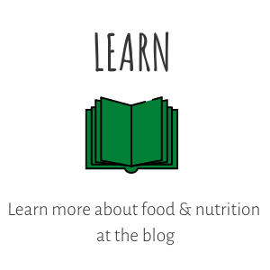Learn more about food & nutrition at the blog