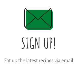 Sign up to eat up the latest recipes via email